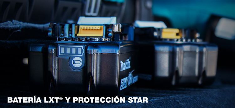 BATERÍA ®  LXT & PROTECCIÓN STAR